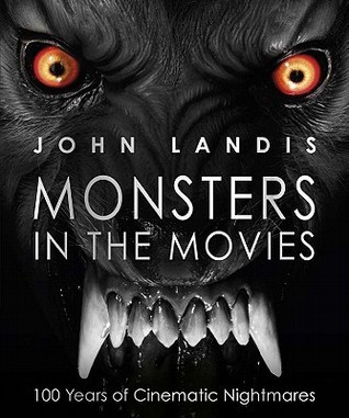 [John Landis] Monsters in the Movies 100 Years of