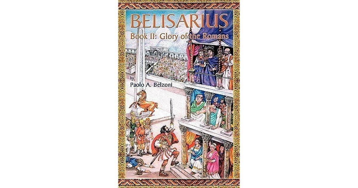 Belisarius: The First Shall Be Last (Belisarius Series Book 1)