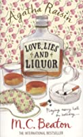 Love Lies and Liquor (Agatha Raisin, #17)