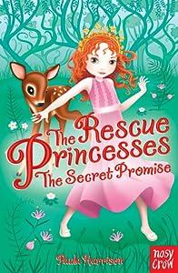 The Secret Promise (The Rescue Princesses, #1)