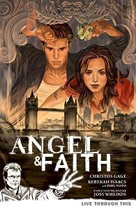 Angel & Faith: Live Through This (Season 9, Volume 1)