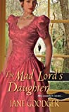 The Mad Lord's Daughter (Lords and Ladies #2)