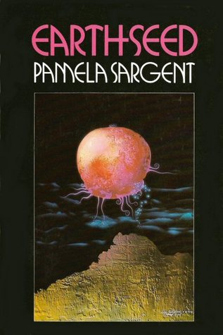 Earthseed (Seed #1) by Pamela Sargent