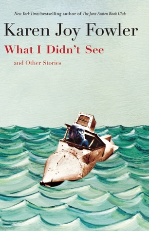 What I Didn't See and Other Stories