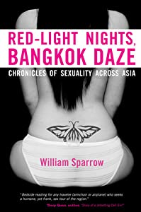 Red-Light Nights, Bangkok Daze: Chronicles of Sexuality across Asia