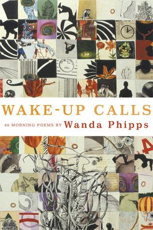Wake-Up Calls: 66 Morning Poems