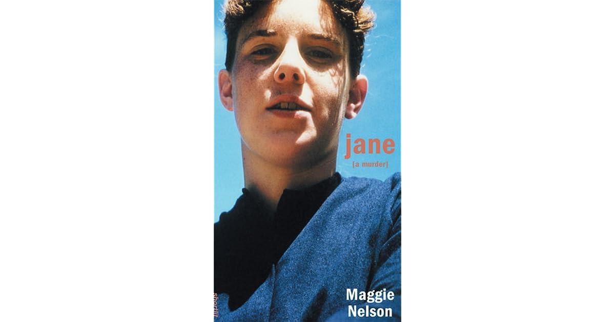 D'Anne (Southfield, MI)'s review of Jane: A Murder