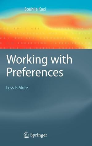 Working-with-Preferences-Less-Is-More-Less-Is-More