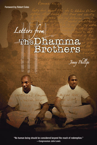 Letters from the Dhamma Brothers: Meditation Behind Bars