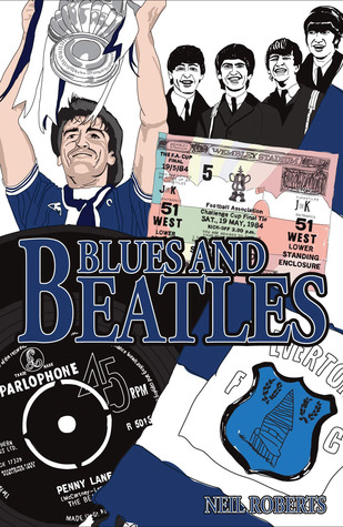Blues and Beatles Neil Roberts