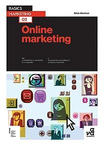 Basics Marketing 02: Online Marketing
