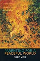 Parenting for a Peaceful World