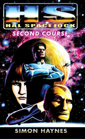 Second Course (Hal Spacejock #2)