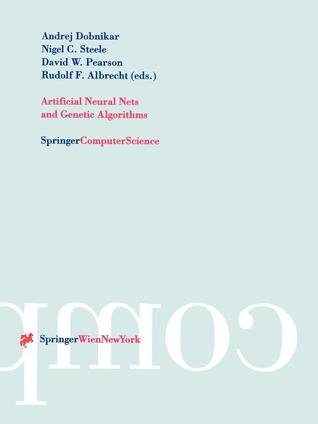 Artificial Neural Nets And Genetic Algorithms: Proceedings Of The International Conference In Portoroz, Slovenia, 1999