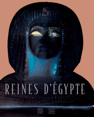 Queens of Egypt: From Hetepheres to Cleopatra