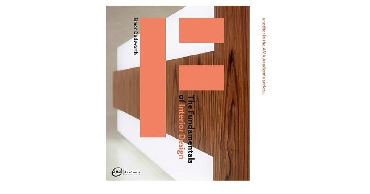 The fundamentals of interior design by simon dodsworth - Fundamentals of interior design ...
