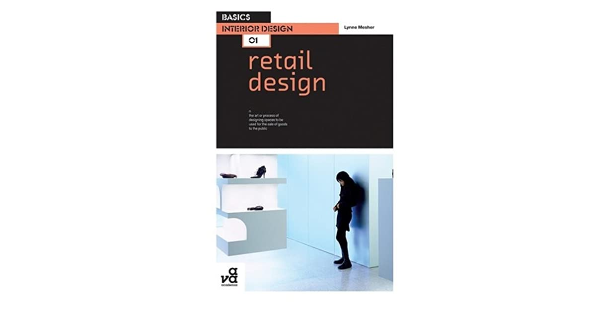 Basics Interior Design 01 Retail Design By Lynne Mesher