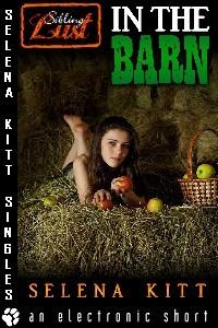 In the Barn by Selena Kitt