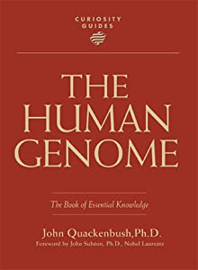 The Human Genome: Book of Essential Knowledge