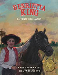 Henrietta King: Loving the Land