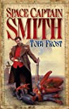 Space Captain Smith (Chronicles of Isambard Smith, #1)