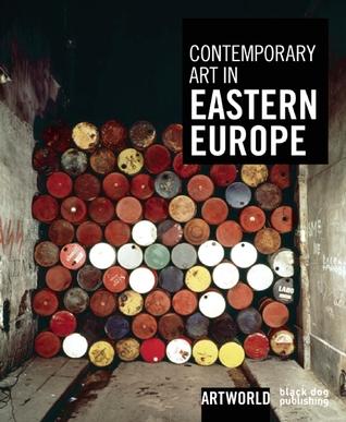 Contemporary Art in Eastern Europe: ARTWORLD