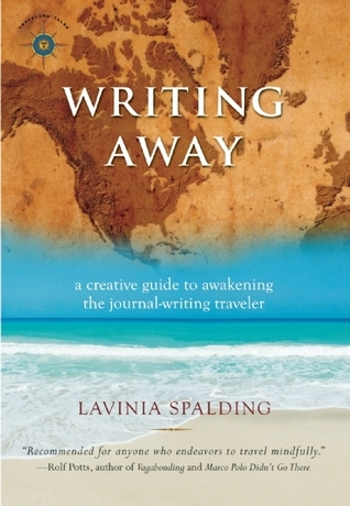 Writing-away-a-creative-guide-to-awakening-the-journal-writing-traveler