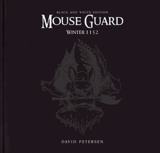 Mouse Guard Volume 2: Winter 1152 Black  White Limited Edition