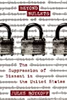 Beyond Bullets: The Suppression of Dissent in the United States
