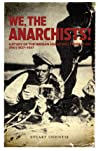 We, the Anarchists!: A Study of the Iberian Anarchist Federation (FAI) 1927-1937