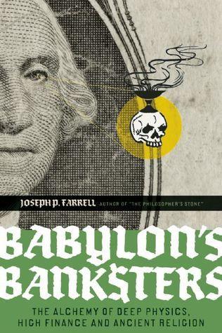 Babylon's Banksters The Alchemy