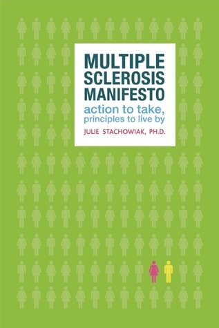 The-Multiple-Sclerosis-Manifesto-Action-To-Take-Principles-to-Live-By