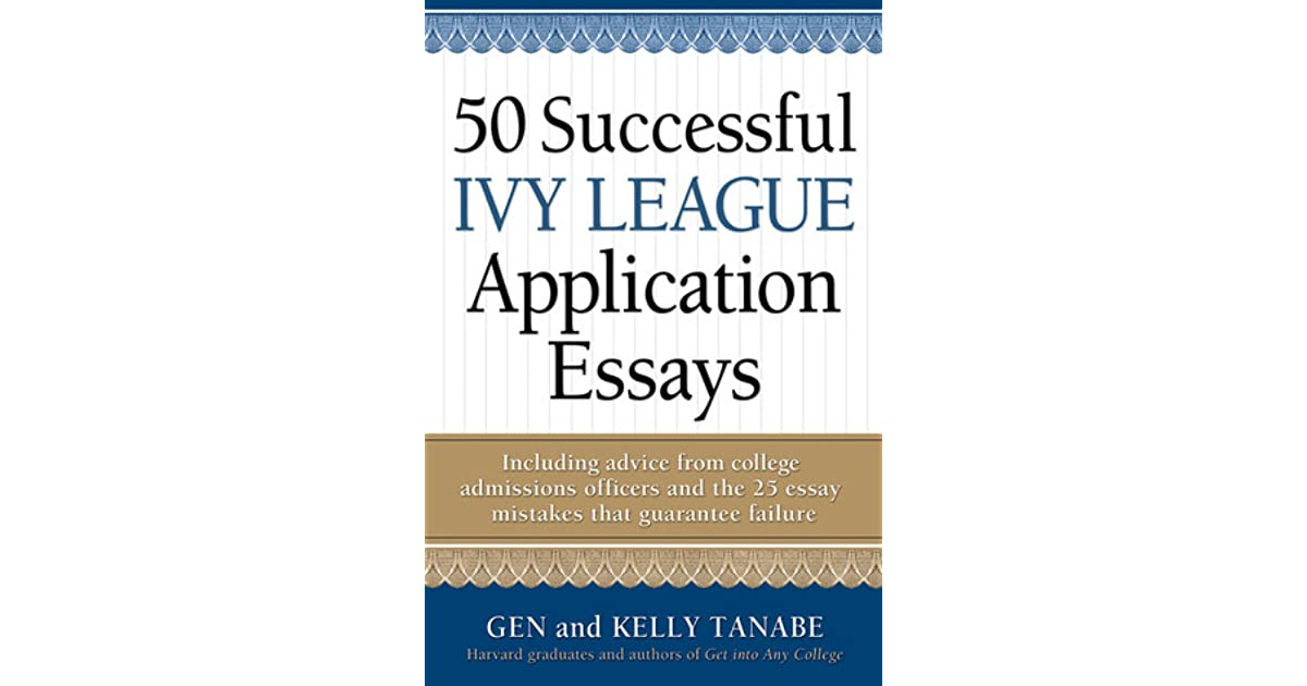 successful ivy league application essays by gen tanabe