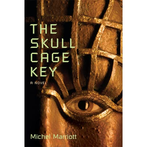 The Skull Cage Key: A Novel