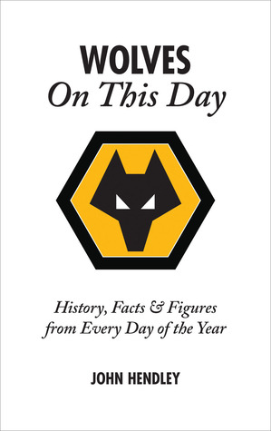 Wolves On This Day: History, Facts  Figures from Every Day of the Year