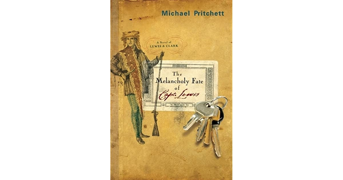 The Melancholy Fate Of Capt Lewis By Michael Pritchett border=
