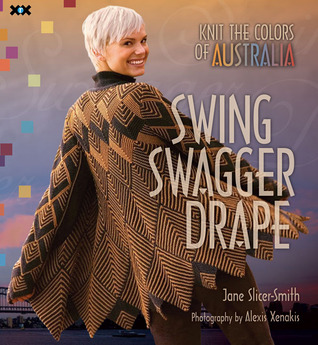 Swing, Swagger, Drape: Knit the Colors of Australia