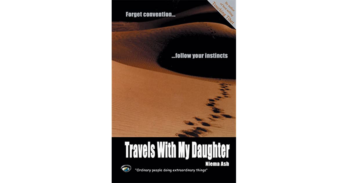 Travels With My Daughter By Niema Ash border=