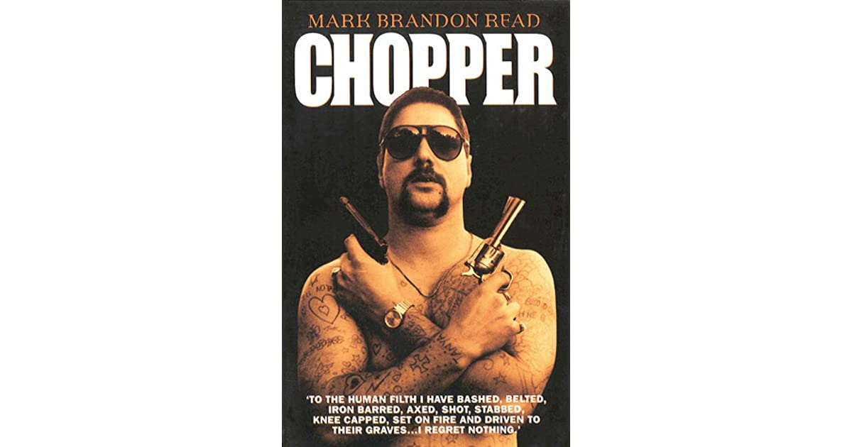 "Mark ""Chopper"" Read"