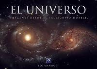 El universo: Imagenes desde el telescopio Hubble