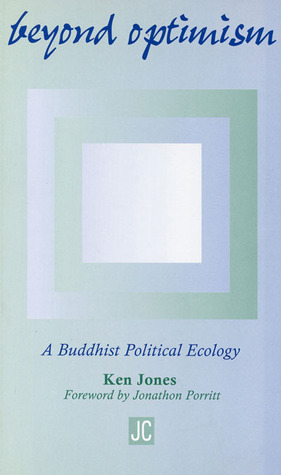Beyond Optimism: A Buddhist Political Ecology