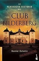 La verdadera historia del Club Bildelberg (Divulgacion Actualidad)