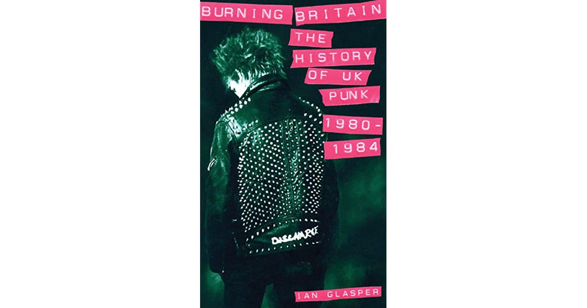 """One thought on """"Burning Britain: The History of UK Punk 1980-1984 by Ian Glasper"""""""