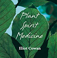 Plant Spirit Medicine (CD): Healing with the Power of Plants