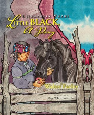 Little Black, a Pony: Liishzhiin Yazhi [With CD]