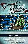 Scimitar Moon by Chris A. Jackson