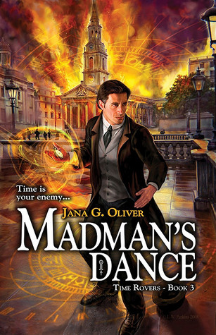 Madman's Dance (Time Rovers, #3)