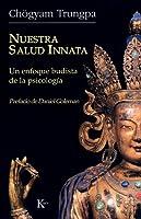 Nuestra salud innata: Un enfoque budista de la psicología