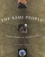 The Sámi People: Traditions in Transition