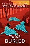 Twice Buried (Bill Gastner Mystery, #3)